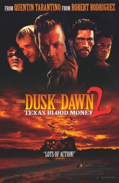 Dusk Till Dawn 2: Texas Blood Money (Video 1999) - Release